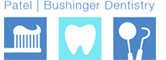 Patel | Bushinger Dentistry